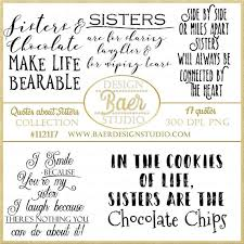 Inspirational Quotes For Sisters Simple Sister Quotes Sister Photo Overlays Sisterhood Etsy