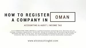 How To Register A Company How To Register A Company In Oman All Of Legal Obligations