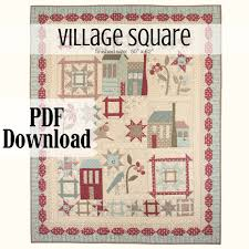 Village Square quilt pattern &  Adamdwight.com