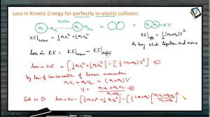 3 loss in kinetic energy for perfectly inelastic collision
