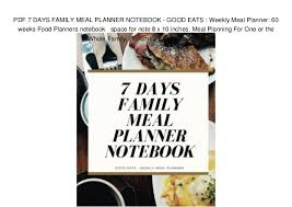 Weekly Meal Planning For One Pdf 7 Days Family Meal Planner Notebook Good Eats Weekly