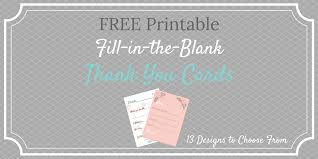 Printable Thank You Cards For Teachers Free Printable Fill In The Blank Thank You Cards Look For