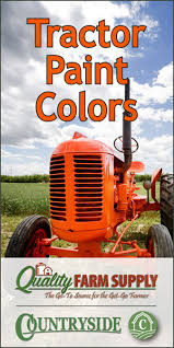 Tractor Paint Colors Breaking The Codes Countryside