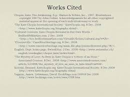 the awakening kate chopin ppt video online  16 works cited chopin kate the awakening