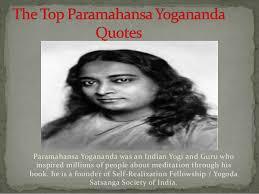 Yogananda Quotes Enchanting Top Paramahansa Yogananda Quotes At Fhadoo