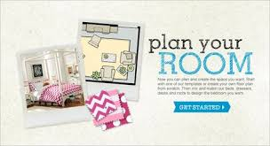 Plan Your Room! Now you can plan and create the space you want. Start with  one of our templates or create your own floor plan from scratch.