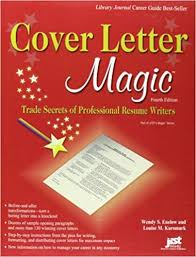 Cover Letter Magic 40th Ed Trade Secrets Of Professional Resume Amazing Professional Resume Writer