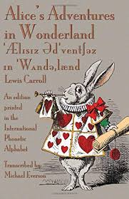 Part i contains an introduction to phonetic description and exemplification of the use of phonetic symbols; Download Alice S Adventures In Wonderland An Edition Printed In The International Phonetic Alphabet Pdf Bryanjustin