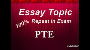 essay topic repeated in pte exam