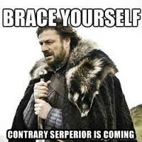 Contrary Serperior is coming - meme Brace yourself | Meme Generator via Relatably.com