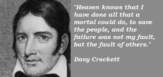 Davy Crockett Quotes Simple Davy Crockett Quotes On QuotesTopics