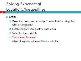 3 solving exponential equations inequalities