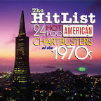 The Hit List: 24 Hot 100 American Chartbusters of the 1970s