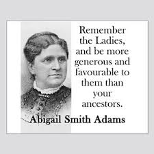 Abigail Adams Quotes Cool Abigail Adams Quote Posters CafePress