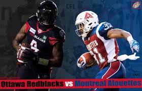 Livestream Ppv Cfl Montreal Alouettes Ottawa Redblacks