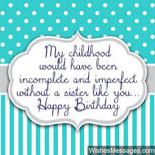 Beautiful Quotes About Sister Birthday