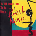 The RCA Records Label: The First Note in Black Music