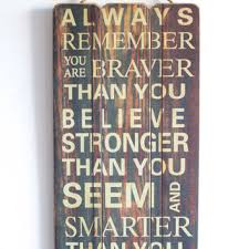 you are brave you are strong you are smart wooden sign with q on wooden quote wall art with best inspirational wooden signs products on wanelo
