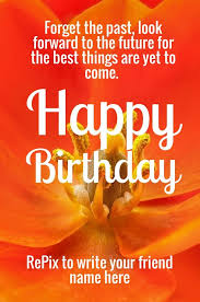 Beautiful Quotes For A Friend On Her Birthday Best Of 24 Best Greeting Cards Images On Pinterest Greeting Cards Happy