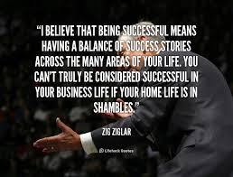 Quotes About Being Successful Best Quote Of Zig Ziglar QuoteSaga