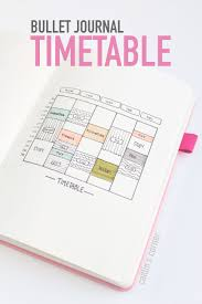 Bullet Journal Student Timetable Write Down Your Class