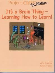 CRISS for Students I Student Learning Guide : It's a Brain Thing ...
