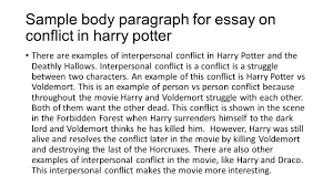 harry potter the deathly hallows conflict examples of person vs  sample body paragraph for essay on conflict in harry potter there are examples of interpersonal conflict