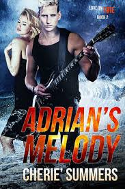 Adrian's Melody (Love on Fire, #2) by Cherie Summers