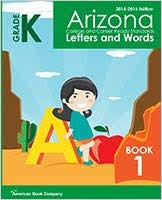 Arizona College and Career Ready Standards in Kindergarten English Language  Arts: Book 1 - Letters and Words: 2014-2015 Edition: Jessica Debord, Priscilla  Benson, Colleen Pintozzi, Dr. Frank Pintozzi: 9781628000856: Amazon.com:  Books