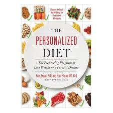 Personalized Diet : The Pioneering Program to Lose Weight and ...