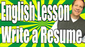 How To Write A Resume (English Lesson) And Mistakes To Avoid - Youtube