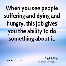 Hungry Quotes Best Frank R Wolf Quotes QuoteHD