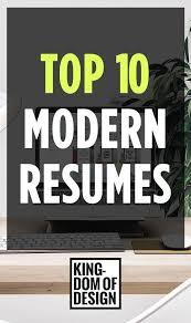 Modern Resumes Top 10 Best Resumes Resume Wisdom Pinterest