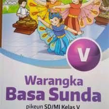 Kunci jawaban bahasa sunda kelas 8 guru ilmu sosial. Download Buku Pangrumat Basa Sunda Kelas 5 Erlangga