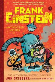 frank einstein and the antimatter motor frank einstein series 1 by jon scieszka brian biggsm nook book ebook barnes le