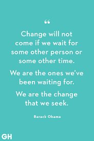30 Quotes About Change Wise Words About Transitions