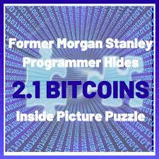 In many respects, bitcoin is the ultimate puzzle. Former Morgan Stanley Programmer Hides 2 1 Bitcoins Inside Picture Puzzle Picture Puzzles Programmer Morgan Stanley
