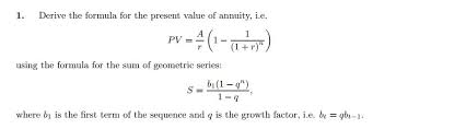 Solved Derive The Formula For The Present Value Of Annuit