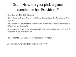 Why Would You Be A Good Candidate Goal How Do You Pick A Good Candidate For President Based On Pp