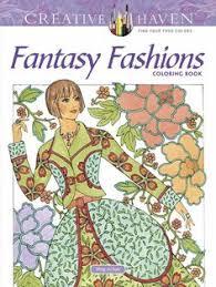 creative haven fantasy fashions coloring book coloring amazon de ming ju sun fremdsprachige bücher