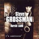 I'm Confessin' album by Steve Grossman