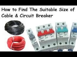 Circuit Breaker And Wire Size Chart How To Find Out Suitable Size Of Electric Cable Circuit Breaker Urdu Hindi
