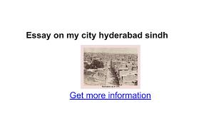 essay on my city hyderabad sindh google docs