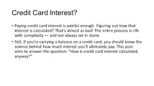 Estimate Credit Card Interest Calculating Credit Card Interest Credit Card Interest