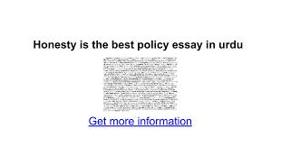 honesty is the best policy essay in urdu google docs