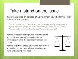 m power point the argument essay be an attorney take a stand