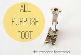 All About Sewing Machine Feet Choosing A Presser Foot