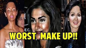 top 10 worst bollywood celebrities make up fails you won t believe