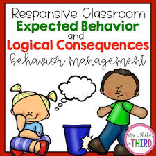 Behavior Management Expected Behaviors Logical Consequences