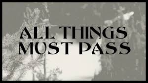 George Harrison - All Things Must Pass (Lyrics) - YouTube
